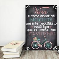 """Placa decorativa MDF """"Viver é Como Andar de Bicicleta..."""" (cód. 3557)"""